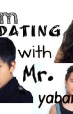 I am Dating With Mr.Yabang (Kathniel) by ClarenzSimMacaspac