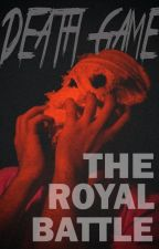 Death Game: The Royal Battle #WATTYS2016 by Penguin20