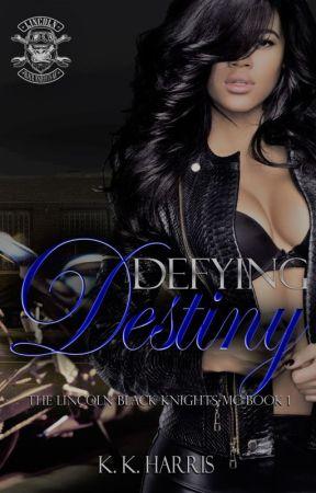 Defying Destiny by AuthorKKHarris