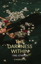 THE DARKNESS WITHIN  by FIRE-ST4RTER