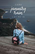 January Rain by currentlyinlove
