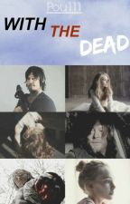 With The Dead » Daryl Dixon by Pou111