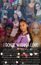 I Don't Wanna Love by mybackhouse