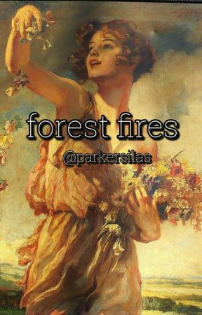 Forest Fires by thats-Tozier
