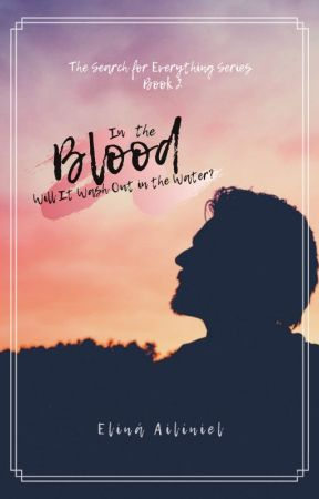 In the Blood | Will It Wash Out in the Water? (Book 2) by elina_ailiniel