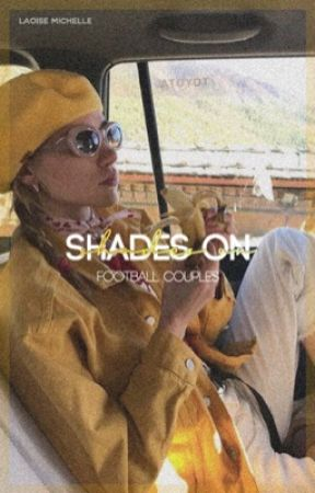 shades on   football couples  by barcapool
