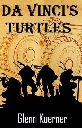 Da Vinci's Turtles by GlennKoerner