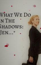 "What We Do In the Shadows: ""Jen..."" by regertz"