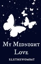 My Midnight Love by elethewombat
