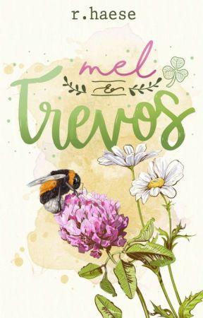 Mel e Trevos (Hiatus)  by rhaese