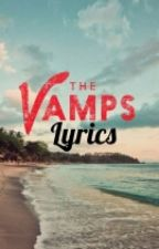 The Vamps Lyrics by purelyanonymous