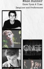 Maze Runner and Once Upon A Time Imagines ON HOLD by strangeloser25