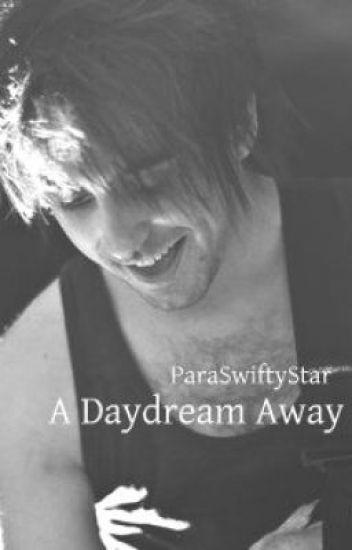 A Daydream Away (Alex Gaskarth)