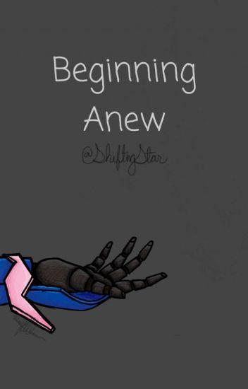 Beginning Anew (TFP Fanfic)