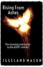 Rising from Ashes [#4] by RocketMason