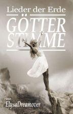 Götterstimme [ #erzaehlesuns2 ] by ElysaDreamover