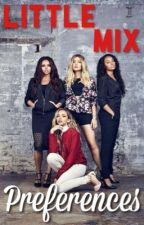 Little Mix Preferences by littlemixing