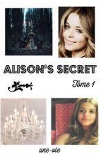 Alison's Secret by une-vie