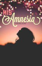His Amnesia by itschelsjae
