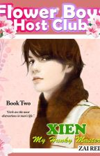 FLOWER BOYS HOST CLUB: XIEN, My Hunky Master (Series Book 2) by Zai_viBritannia