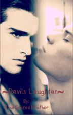 ~Devils Laughter~ [ManxBoy]  by YourSecreetAuthor