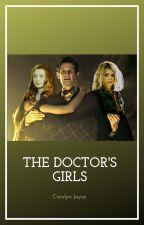 The Doctor's Girls by crenin_the_henin