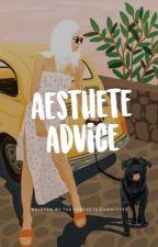 asthete advice - OPEN by asthetecommittee