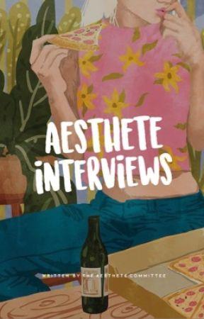 asthete interviews by asthetecommittee
