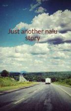 Just another nalu story by Nalu_Nalu