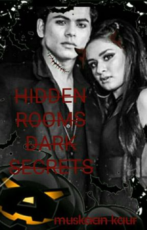 HIDDEN ROOMS DARK SECRETS....👻BFFS #WATTYS2019 by Muski_13