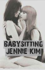 Babysitting Jennie Kim | JENLISA by user02144240