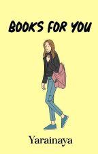 Books For You by Yarainaya