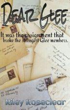 Dear Glee by ladyhunny