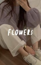 Flowers (A Mobile legends  FanFic) by GamerGirl3127
