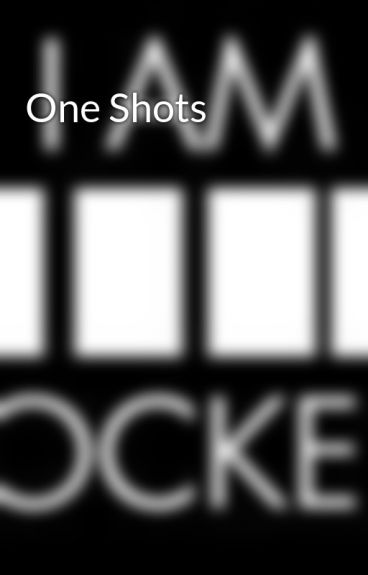 One Shots by April-13