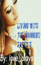 Living With The Mannings (rated r version) by love_plays