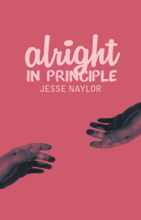 Alright in Principle by afterword
