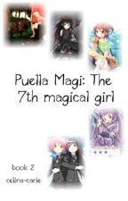 Puella Magi: The 7th magical girl by celina-carie