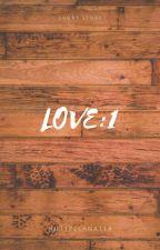 LOVE:1 by nuttellanat14