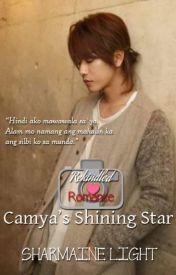 Rekindled Romance #1: Camya's Shining Star #Wattys2016 #JollibeeRomance by LittleRedYasha