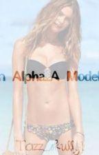 An Alpha... A Model?? by tarry1234