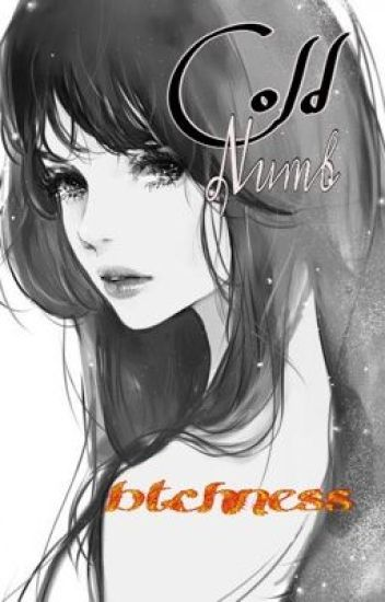 Cold Numb (One Shot)