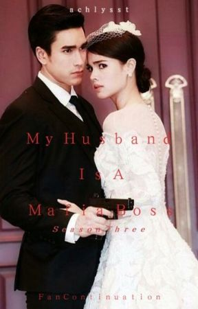 My Husband is a Mafia Boss (Season 3) by Achlysst