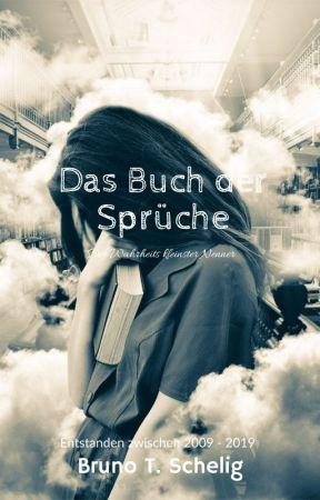Das Buch der Sprüche - Der Wahrheits kleinster Nenner by BrunoSchelig
