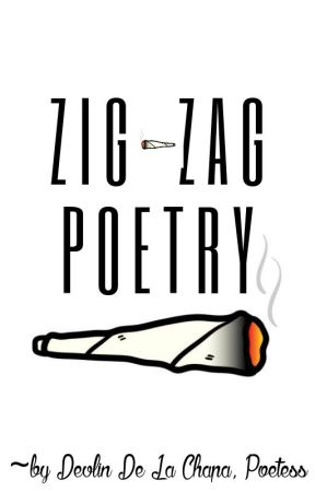 Zig-Zag Poetry by DevlinDeLaChapa