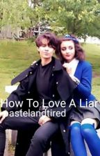 How To Love A Liar // Heathers by pastelandtired