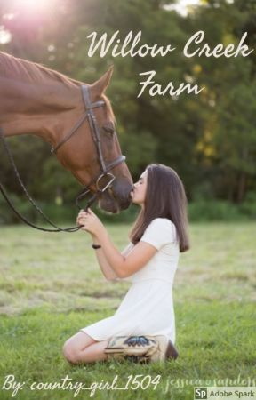 Willow Creek Farm by country_girl_1504