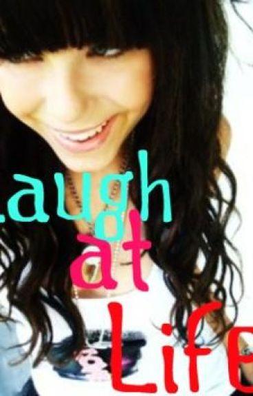 Laugh At Life