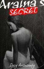Araina's Secret by AranaRei