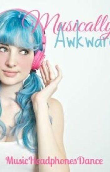 Musically Awkward
